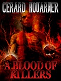 A Blood of Killers-by Gerard Houarner cover pic