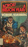 Across a Billion Years-by Robert Silverberg cover