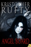 Angel Board-by Kristopher Rufty cover pic