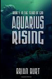 Aquarius Rising-by Brian Burt cover