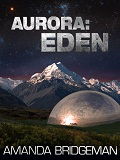Aurora: Eden-by Amanda Bridgeman cover pic