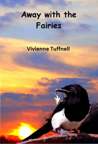 Away with the Fairies-by Vivienne Tuffnell cover