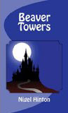 Beaver Towers-by Nigel Hinton cover