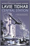 Central Station-by Lavie Tidhar cover
