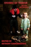 Clowns Of Terror: An Evil Anthology-edited by Anthony Giangregorio cover