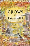 Crows at Twilight, an Omnibus of Tales-by Gregory Miller cover