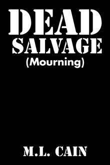 Dead Salvage-by M.L. Cain cover