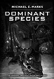 Dominant Species-by Michael E. Marks cover pic