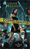 Doppelgangster-by Laura Resnick cover