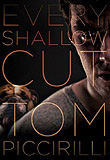 Every Shallow Cut-by Tom Piccirilli cover pic