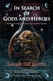 In Search of Gods and Heroes-by Sammy H.K. Smith cover