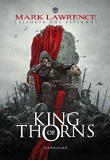 KING OF THORNS-by Mark Lawrence cover pic