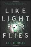 Like Light for Flies-by Lee Thomas cover pic