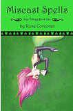 Miscast Spells-by Rose Corcoran cover pic