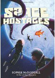 Space Hostages-by Sophia McDougall cover