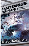 The Sagittarius Command-by R.M. Meluch cover pic