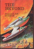 The Beyond-by Jack Sutton, Jean Sutton cover