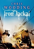 The Iron Jackal: A Tale of the Ketty Jay-by Chris Wooding cover