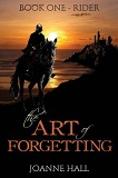 The Art of Forgetting-by Joanne Hall cover
