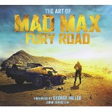 The Art of Mad Max Fury Road-by Abbie Bernstein cover pic