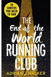 The End of the World Running Club-by Adrian J. Walker cover
