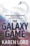 The Galaxy Game-by Karen Lord cover