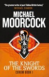 The Knight of Swords-by Michael Moorcock cover