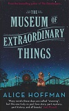 The Museum of Extraordinary Things-by Alice Hoffman cover