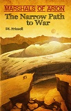 The Narrow Path to War-by DL Frizzell cover