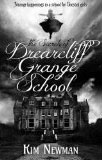 The Secrets of Drearcliff Grange Schoo-by Kim Newton cover