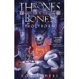 Thrones and Bones, Frostborn-by Lou Anders cover