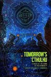 Tomorrow's Cthulhu-edited by Scott Gable, C Dombrowski cover