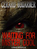 Waiting for Mister Cool-by Gerard Houarner cover