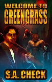 Welcome to Green Grass-by S. A. Check cover pic