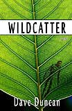 Wildcatter-by Wildcatter, by Dave Duncan cover