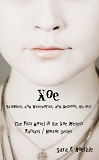 Xoe: or Vampires, and Werewolves, and Demons, Oh My!-by Sara C. Roethle cover