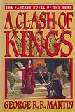 A Clash of Kings (A Song of Ice and Fire #2)-by George R. R. Martin cover