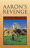 Aaron's Revenge-by Christina Weigand cover