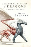 A Natural History of Dragons-by Marie Brennon cover