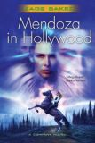 Mendoza in Hollywood-by Kage Baker cover
