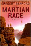 The Martian Race-by Gregory Benford cover pic