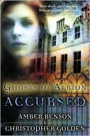 Ghosts of Albion: Accursed-by Amber Benson, Amber Benson cover pic