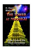 The Tower at Moorkai-by H. David Blalock cover