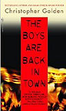 The Boys Are Back in Town-by Christopher Golden cover