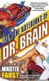From the Notebooks of Dr. Brain-by Minister Faust cover