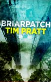 Briarpatch-by Tim Pratt cover