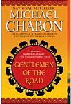 Gentlemen of the Road: A Tale of Adventure-edited by Michael Chabon cover