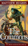 The Commons -by Matthew Hughes cover