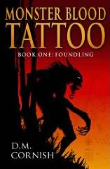 Monster Blood Tattoo, Book 1: Foundling-edited by D. M. Cornish cover