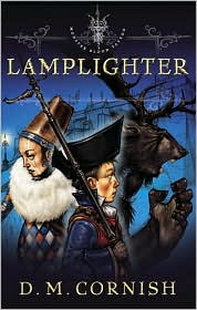 Monster Blood Tattoo, Book 2: Lamplighter-by D. M. Cornish cover pic